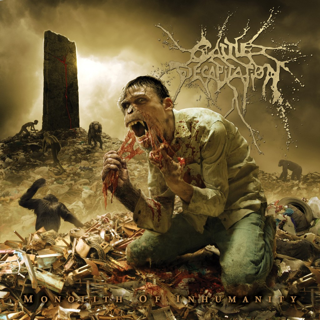 Cattle Decapitation - A Monolith Of Inhumanity