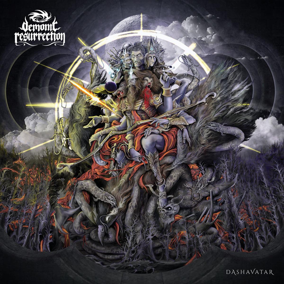 Demonic Resurrection - Dashavatar