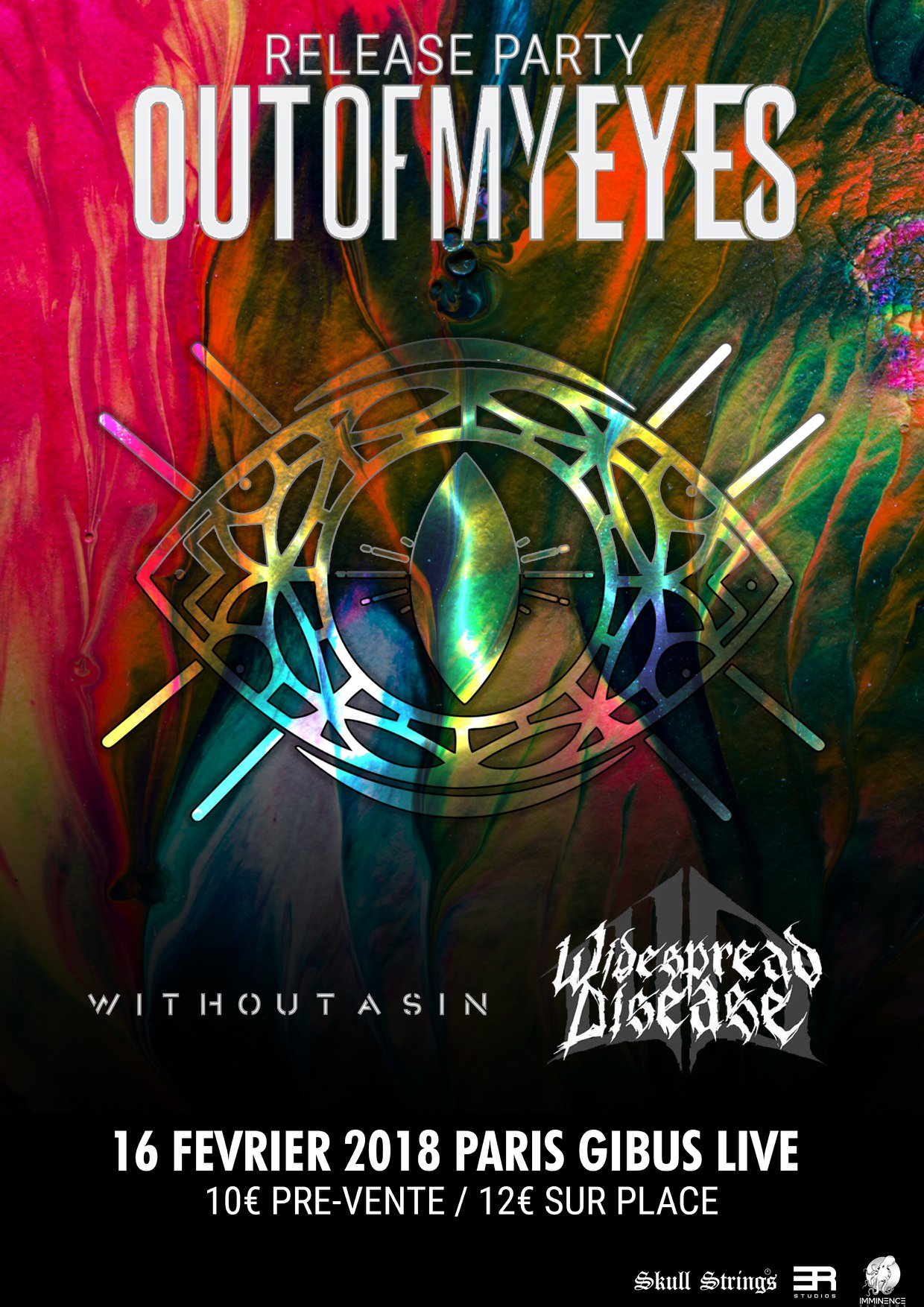 Out Of My Eyes + Widespread Disease + Without A Sin