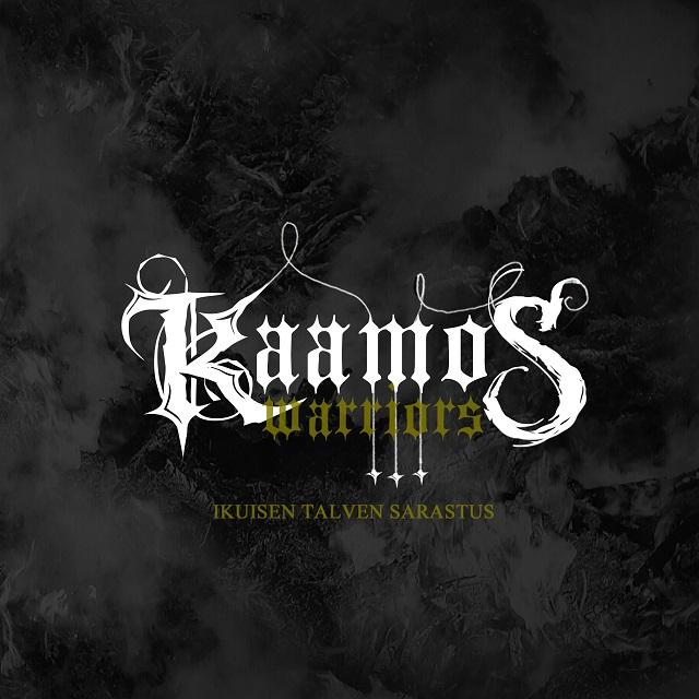 Kaamos Warriors - Ikuisen Talven Sarastus